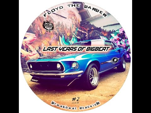 Floyd The Barber - Last years of BigBeat