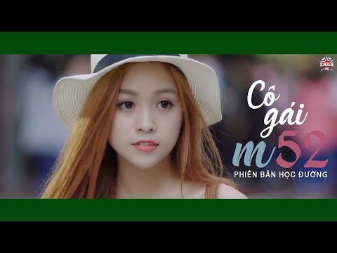 Cô Gái M52 I Huy ft. Tùng Viu I MUSIC OFFICIAL I Phiên bản học đường thumbnail