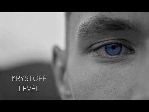 KRYSTOFF - LEVÉL (HIVATALOS VIDEOKLIP)