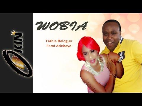 WOBIA | Latest Nollywood Movie 2015 | Faithia Balogun Femi Adebayo