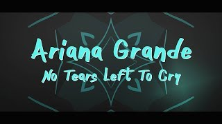 Download Lagu Ariana Grande ‒ No Tears Left To Cry (Lyrics) 🎤 Gratis STAFABAND