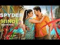 Spyder (2017) Hindi TV Premiere Date & Hindi Dubbed Review