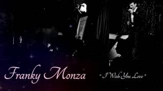 Franky Monza   I Wish You Love