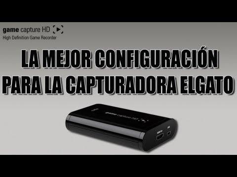[Tutorial] La mejor Configuración para Capturadora Game Capture HD - ELGATO