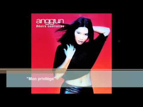 Anggun - Comme Un Privelege