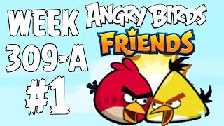 Angry Birds Friends 🐤 🐦 - Tournament Week 309-A Level 1