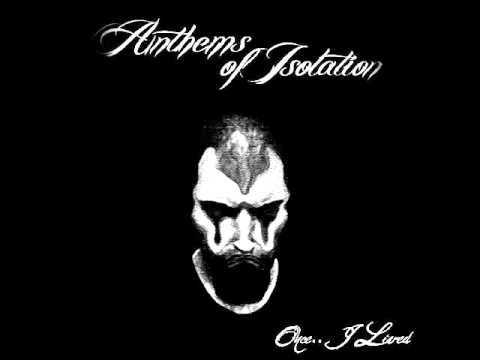 Anthems of Isolation - Anthems of Isolation ( atmospheric/drone metal from Iraq )