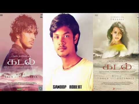 Moongil Thottam - Kadal A R Rahman Tamil Song  ( Cover By Sanoop Robert ) video
