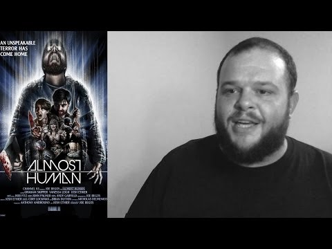 Almost Human (2013) movie review Horror Sci-Fi low budget film
