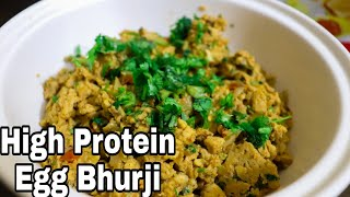 High Protein Egg Bhurji Recipe For Muscle building and fat loss (Gym Diet)