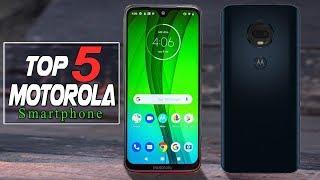 Top 5 Best Motorola Phones in 2019 - You Should Buy!