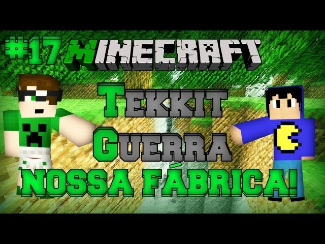 Minecraft Tekkit: Parte 17 - Nossa Fábrica!