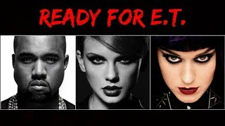 download musica Ready For ET? Re - Taylor Swift ft Katy Perry Kanye West