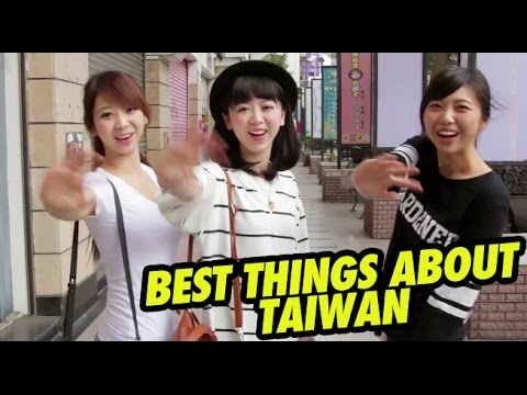 10 BEST THINGS ABOUT TAIWAN