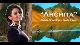 Archita (Actress) Upcoming Movie Shooting at Switzerland  | First Look!