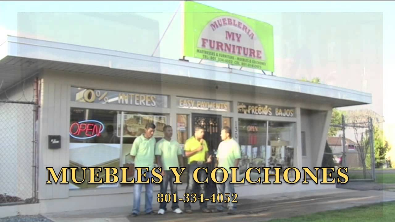 Muebleria My Furniture Ogden Utah Youtube
