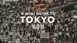 TOKYO | A mini guide