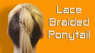 Lace Braided Ponytail. Braid Hairstyles For Kids