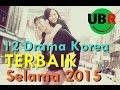 12 Drama Korea Terbaik Selama 2015 (Menyambut 2016)