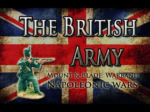 The British Army | M&B: Warband, Napoleonic Wars.