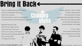 Watch Chasing Highs Bring It Back video