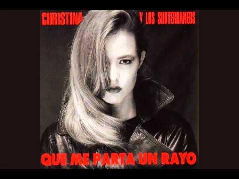 Christina y Los Subterráneos - Tengo Una Pistola