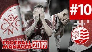 Football Manager 19 | Náutico #10 CAÍMOS NA LAMPIONS LEAGUE ?