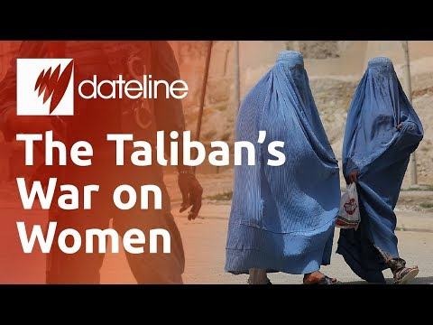 The Taliban's War on Women