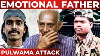 MAJOR MUKUND's Father EMOTIONAL Interview   PULWAMA Attack