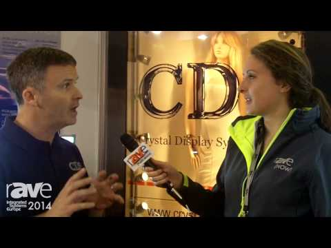 ISE 2014: Chris from Crystal Display Systems Says What to Expect at ISE