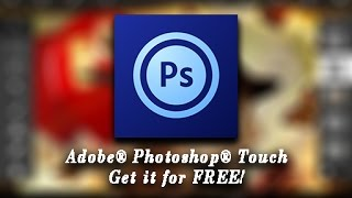 How to get Adobe® Photoshop® Touch for Android Paid application for free