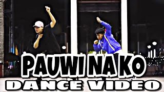 PAUWI NA KO - BRUSKOBROS DANCE COVER