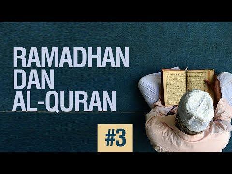 Ramadhan Dan Al-Quran #3 - Ustadz Khairullah Anwar Luthfi, Lc