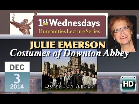1st Wednesdays: Costumes Of Downton Abbey video
