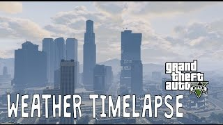 Weather Timelapse | GTA 5 | Vol.3 (Thundery and clearing weather)