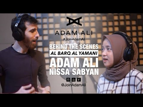 Download BEHIND THE SCENES : RECORDING AL BARQ AL YAMANI - ADAM ALI & NISSA SABYAN Mp4 baru