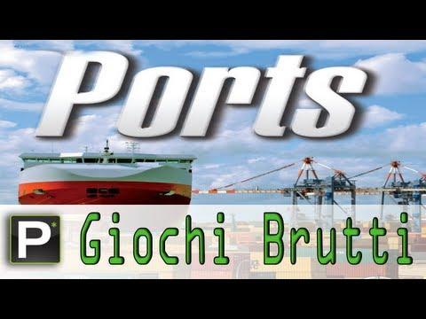 Giochi Brutti - EP15 Port Simulator 2011