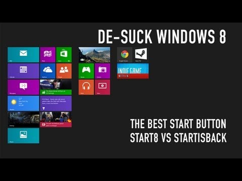 De-Suck Windows 8: The Best Windows 8 Start Menu - Start8 vs Start is Back