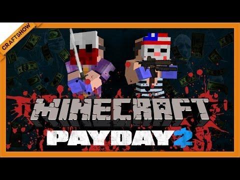 Payday 2 в Minecraft #1: Убежище (с Рамоном и Ричем, Minecraft Adventure Map)