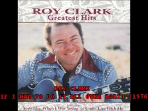 """ROY CLARK - """"IF I HAD TO DO IT ALL OVER AGAIN""""(1976"""