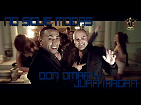 DON OMAR FT JUAN MAGAN - ELLA NO SIGUE MODAS -( 2012 Video oficial )