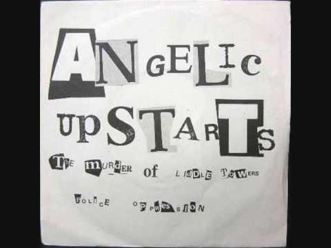 Angelic Upstarts - Who Killed Liddle Towers