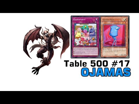 """Table 500 Coaching #17 - Ojamas """"This is 100% the best deck"""""""