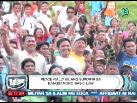 [Balitaan] Peace rally bilang suporta sa Bangsamoro Basic Law [05|05|14]