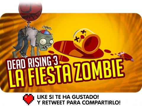 LA FIESTA ZOMBIE | Dead Rising 3 con la Morsa
