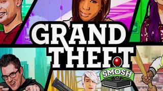 FINALE - GRAND THEFT SMOSH