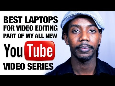Best Laptops For Video Editing 2013