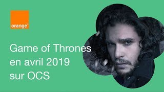 Game of Thrones saison 8 en exclu sur OCS !
