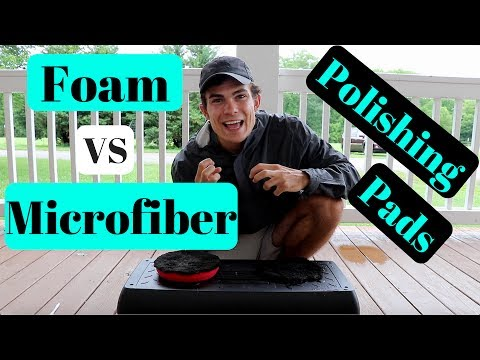 Foam VS Microfiber Polishing Pads: When To Use Them!