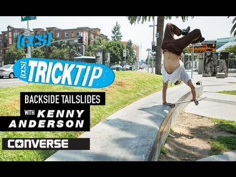 Trick Tip | Backside Tailslides With Kenny Anderson